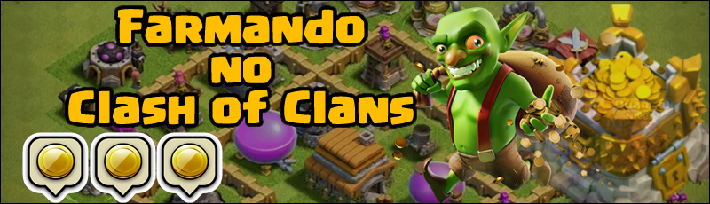 farmando no clash of clans rapido