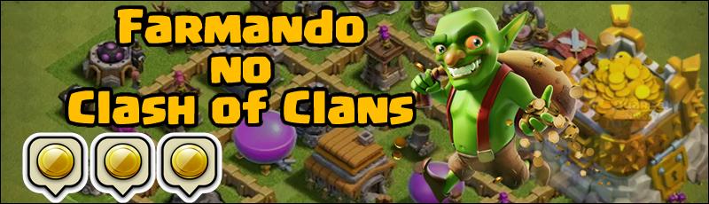farmando no clash of clans rapido